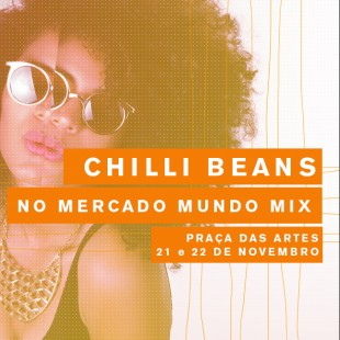 CHILLI BEANS NO MERCADO MUNDO MIX AFRO
